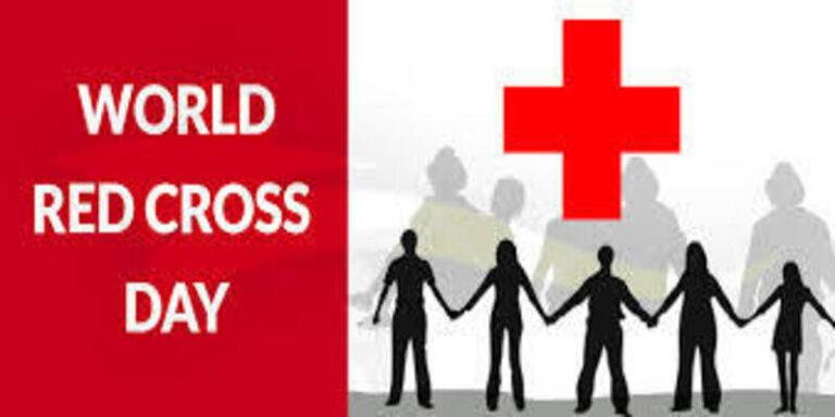 आइये जाने विश्व रेड क्रॉस दिवस क्यो मनाया जाता है ?