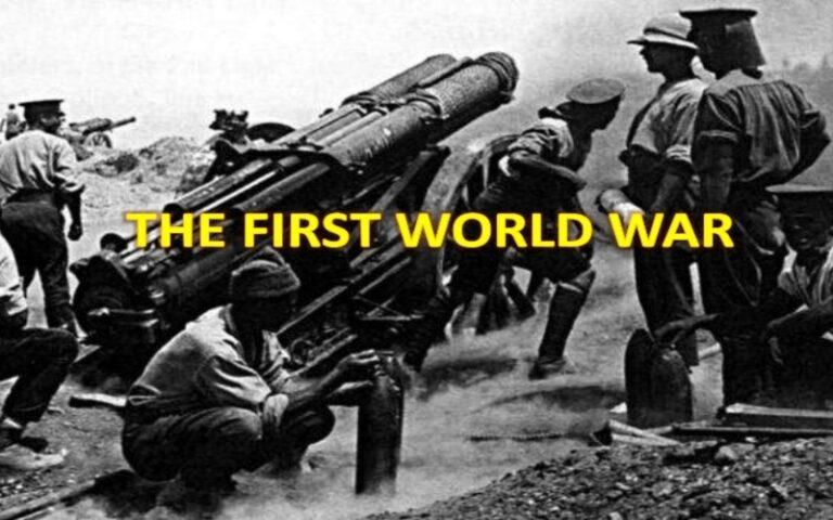 कुछ इस तरह से प्रथम विश्व युद्ध की हुई थी शुरुआत आइए जानते हैं इसके इतिहास के बारे में